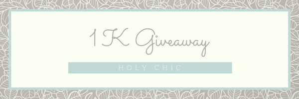 WINNER ANNOUNCED!! Holy Chic 1K Giveaway