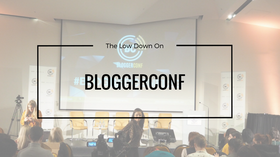 The Low Down on BloggerConf 2016