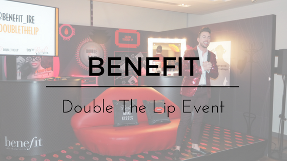 A Bigger, Sexier Pair; Benefit #DoubleTheLip Event 👄