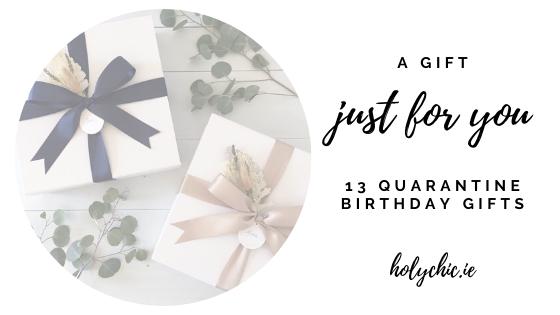quarantine birthday gifts